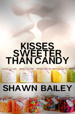 Kisses Sweeter Than Candy