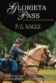 Book Cover Image. Title: Glorieta Pass, Author: P. G. Nagle