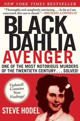 Black Dahlia Avenger: The True Story