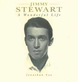 Jimmy Stewart: A Wonderful Life