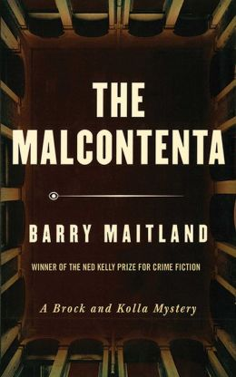 The Malcontenta (Brock and Kolla Series #2)