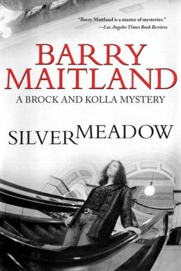 Silvermeadow (Brock and Kolla Series #5)