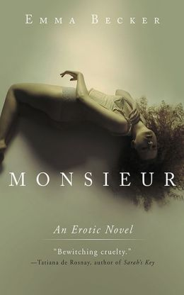 Monsieur: An Erotic Novel