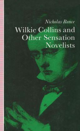 Wilkie Collins and Other Sensation Novelists: Walking the Moral Hospital