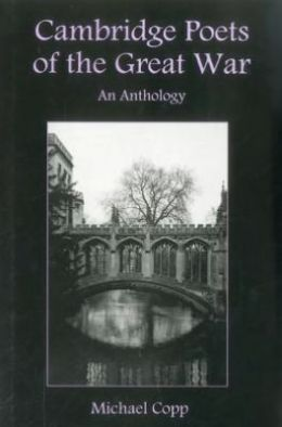 Cambridge Poets of the Great War: An Anthology