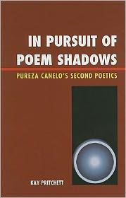 In Pursuit of Poem Shadows: Pureza Cantelo's Second Poetics