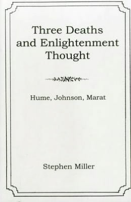 Three Deaths and Enlightenment Thought: Hume, Johnson, Marat