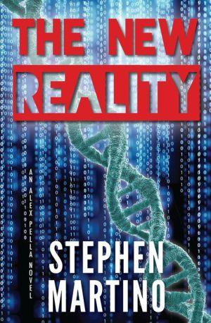 The New Reality: An Alex Pella Novel