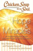 Book Cover Image. Title: Chicken Soup for the Soul:  Hope & Miracles: 101 Inspirational Stories of Faith, Answered Prayers, and Divine Intervention, Author: Amy Newmark