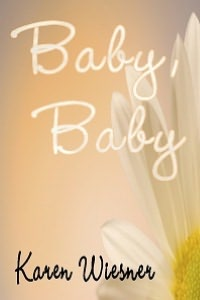 Baby Baby [Book 1 Family Heirlooms Series]