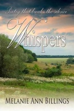 Whispers... Poetry That Breaks The Silence