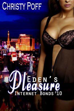 Eden's Pleasure [Internet Bonds Book 10]