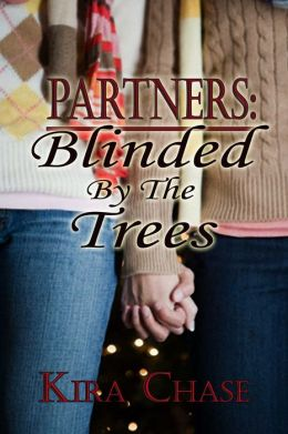 Partners: Blinded By The Trees