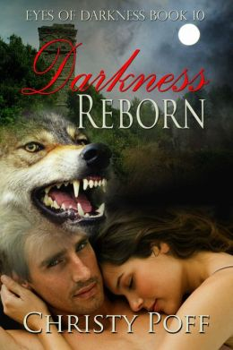 Darkness Reborn [Eyes of Darkness Book 10]
