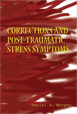 Corrections and Post-Traumatic Stress Symptoms