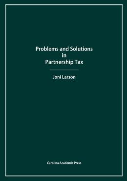Problems and Solutions in Partnership Tax