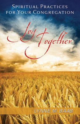 Joy Together: Spiritual Practices of Your Congregation