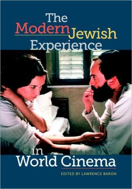 The Modern Jewish Experience in World Cinema