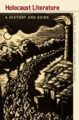 Holocaust Literature: A History and Guide