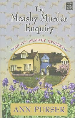 The Measby Murder Enquiry (Ivy Beasley Series #2)