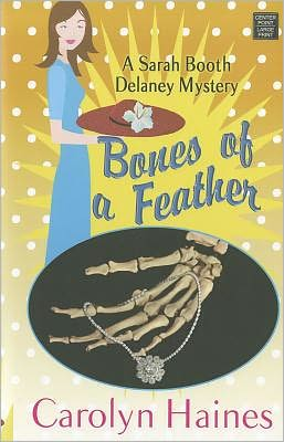 Bones of a Feather (Sarah Booth Delaney Series #11)