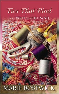 Ties That Bind (Cobbled Court Quilt Series #5)