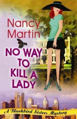 No Way to Kill a Lady (Blackbird Sisters Series #8)