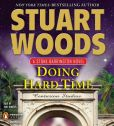 Book Cover Image. Title: Doing Hard Time (Stone Barrington Series #27), Author: Stuart Woods