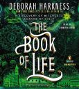 Book Cover Image. Title: The Book of Life (All Souls Trilogy #3), Author: Deborah Harkness