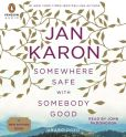 Book Cover Image. Title: Somewhere Safe with Somebody Good (Mitford Series #10), Author: Jan Karon