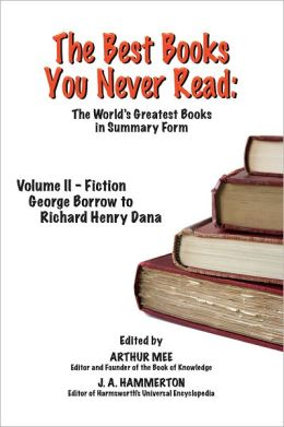 THE BEST BOOKS YOU NEVER READ: Volume II - Fiction - Borrow to Dana