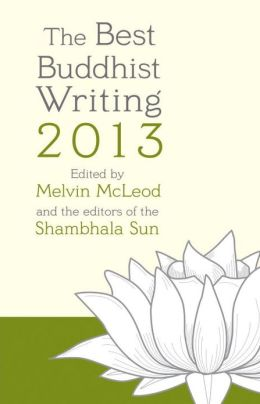 The Best Buddhist Writing 2013