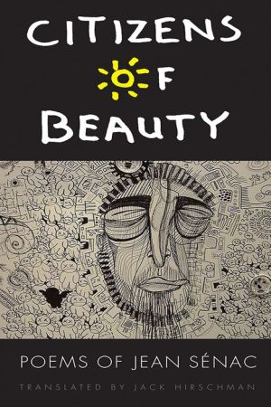 Citizens of Beauty: Poems of Jean Senac
