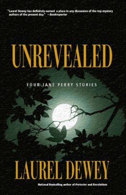 Unrevealed (Jane Perry Series)
