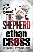Book Cover Image. Title: The Shepherd (Shepherd Series #1), Author: Ethan Cross