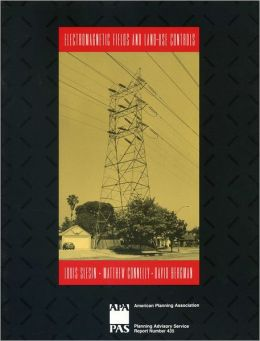 Electromagnetic Fields and Land-Use Controls