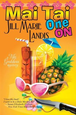 Mai Tai One On (Tiki Goddess Mystery Series #1)