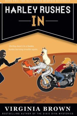 Harley Rushes In (Book 2 of the Blue Suede Mysteries)
