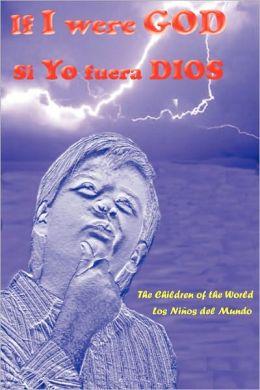 If i were god- si yo fuera Dios