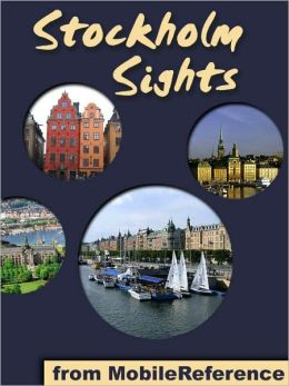 Stockholm Sights: a travel guide to the top 45 attractions in Stockholm, Sweden