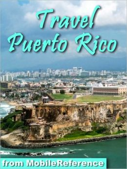 Travel Puerto Rico with Spanish phrasebooks, maps, and beach guide.