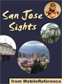 San Jose Sights: a travel guide to the top 10 attractions in San Jose, Costa Rica