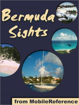 Bermuda Sights: a travel guide to the top 16+ attractions in Bermuda