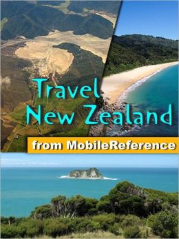 Travel New Zealand: Illustrated Guide, Phrasebook & Maps. Includes North Island, South Island, Wellington, Auckland, Rotorua, Hamilton and more.