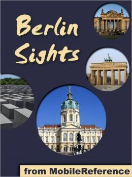 Berlin Sights: a travel guide to the top 40+ attractions in Berlin, Germany