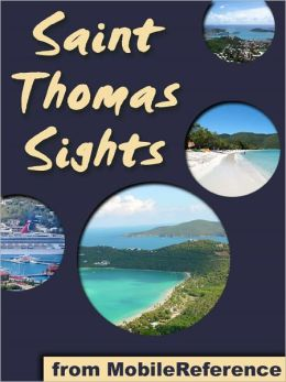 Saint Thomas Sights: a travel guide to the main attractions in Saint Thomas, U.S. Virgin Islands