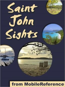 Saint John Sights: a travel guide to the main attractions in Saint John, U.S. Virgin Islands, Caribbean