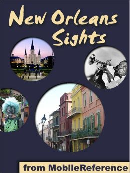 New Orleans Sights: a travel guide to the top 25+ attractions in New Orleans, Louisiana, USA.