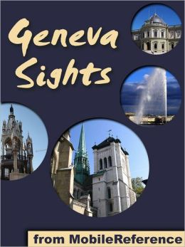 Geneva Sights: a travel guide to the top 25+ attractions in Geneva, Switzerland