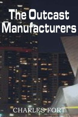 The Outcast Manufacturers